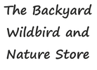 THE BACKYARD WILDBIRD AND NATURE STORE